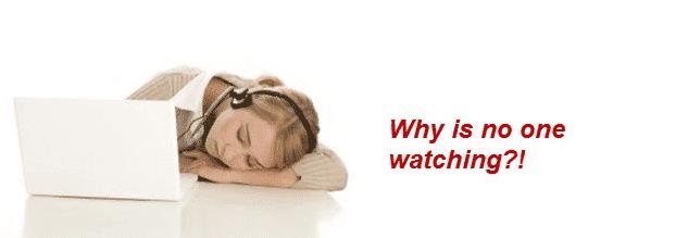 no one watching-